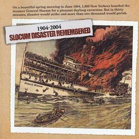General Slocum Disaster Remembered 1904-2004